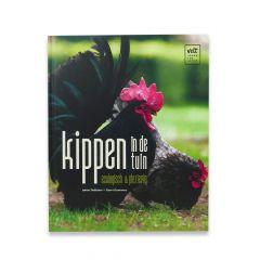 Kippen in de tuin:  Ecologisch & Plezierig