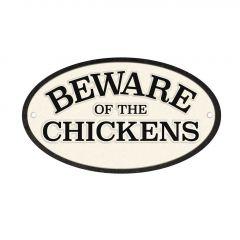 Waakbord: Beware of the Chickens - Gietijzer