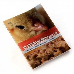 Pluimveehouderij: Vleeskuikensignalen