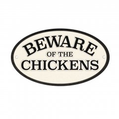 Waakbord: Beware of the Chickens - Gietijzer